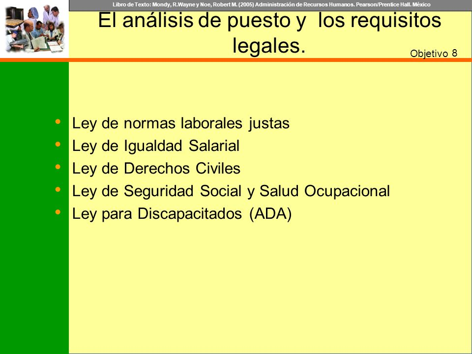 El análisis de puesto y los requisitos legales.