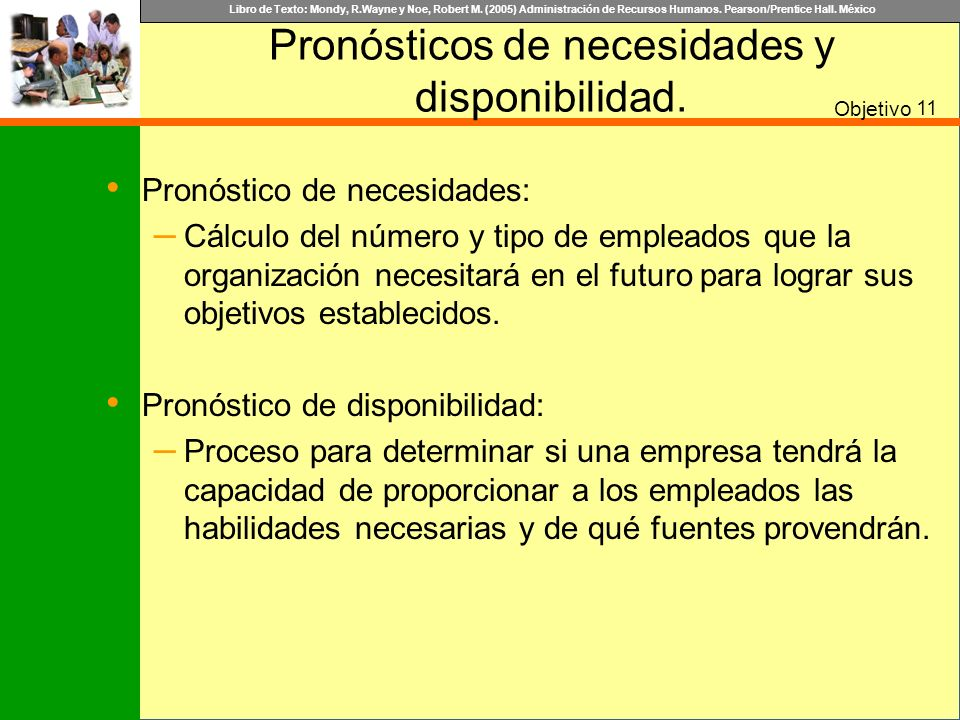 Pronósticos de necesidades y disponibilidad.