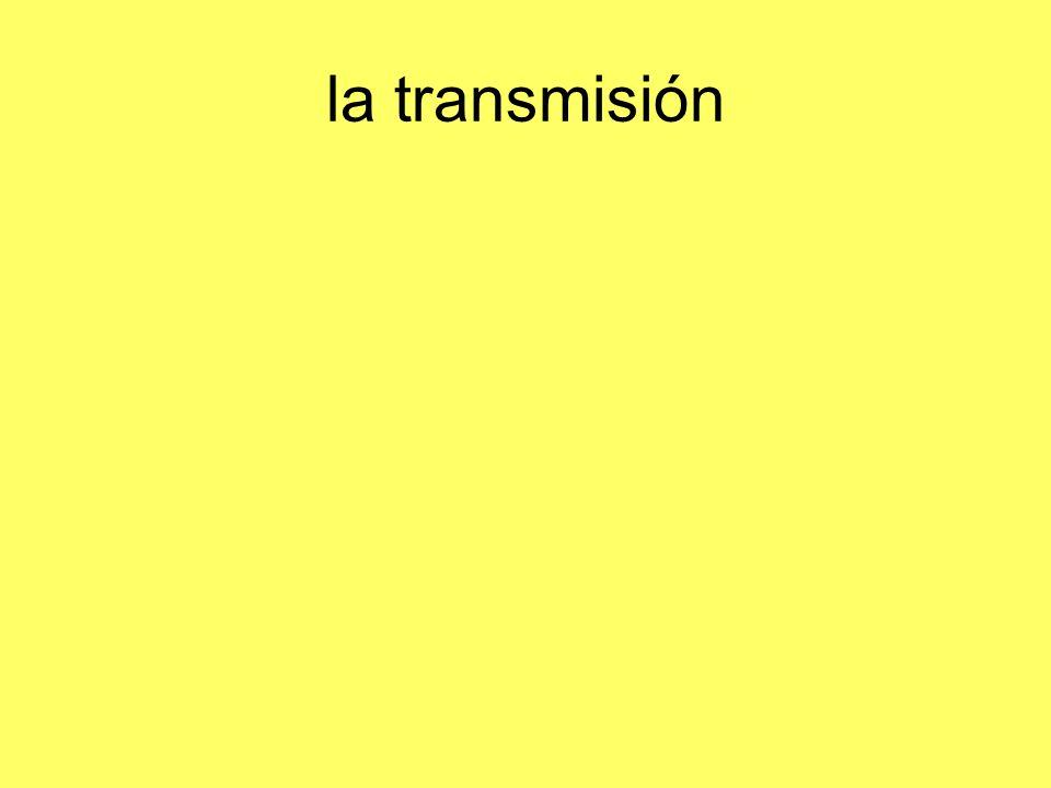 la transmisión