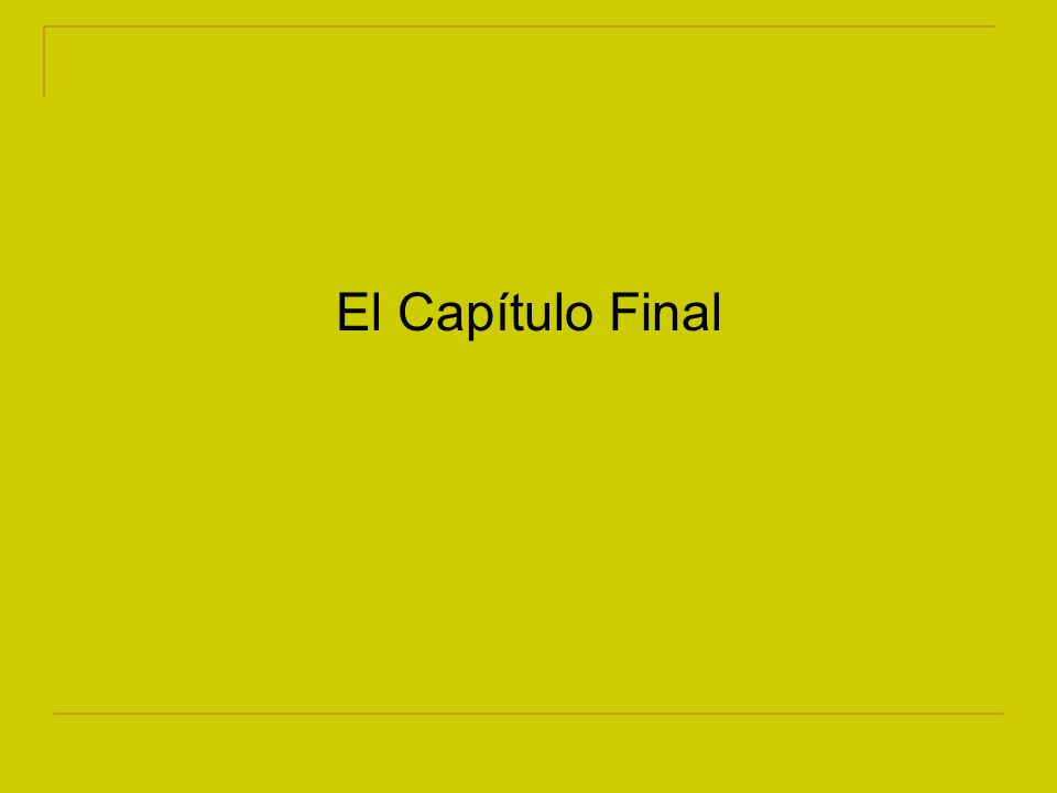 El Capítulo Final