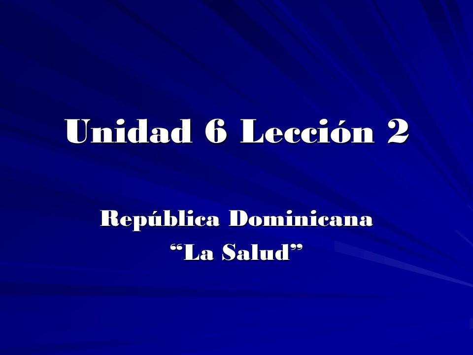 República Dominicana La Salud