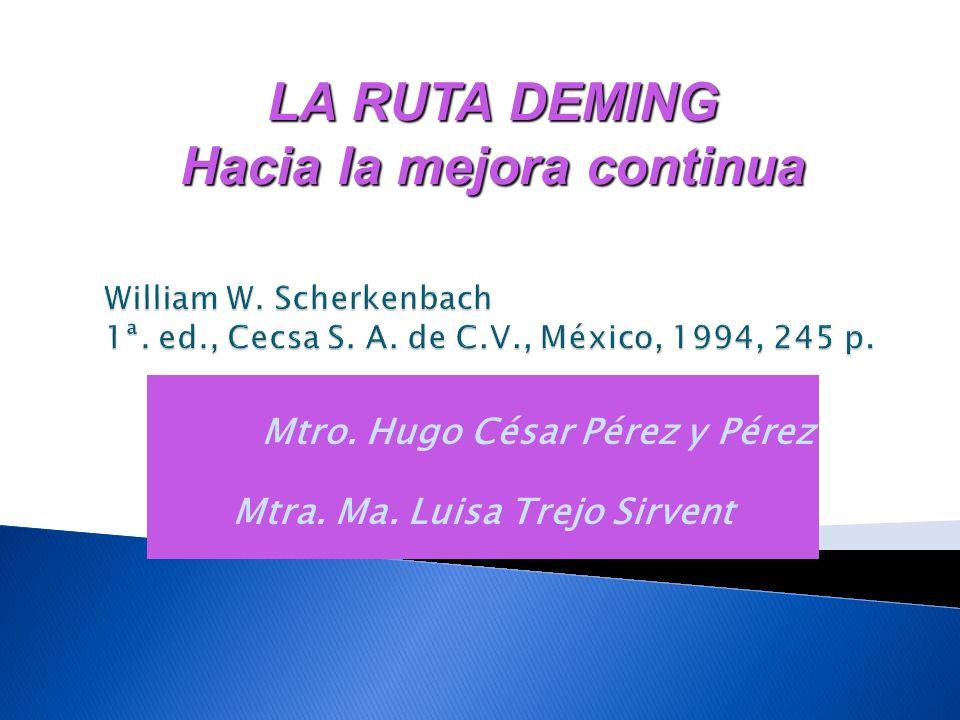 Mtro. Hugo César Pérez y Pérez Mtra. Ma. Luisa Trejo Sirvent