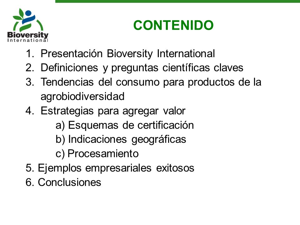 CONTENIDO Presentación Bioversity International