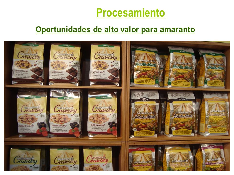 Procesamiento Oportunidades de alto valor para amaranto