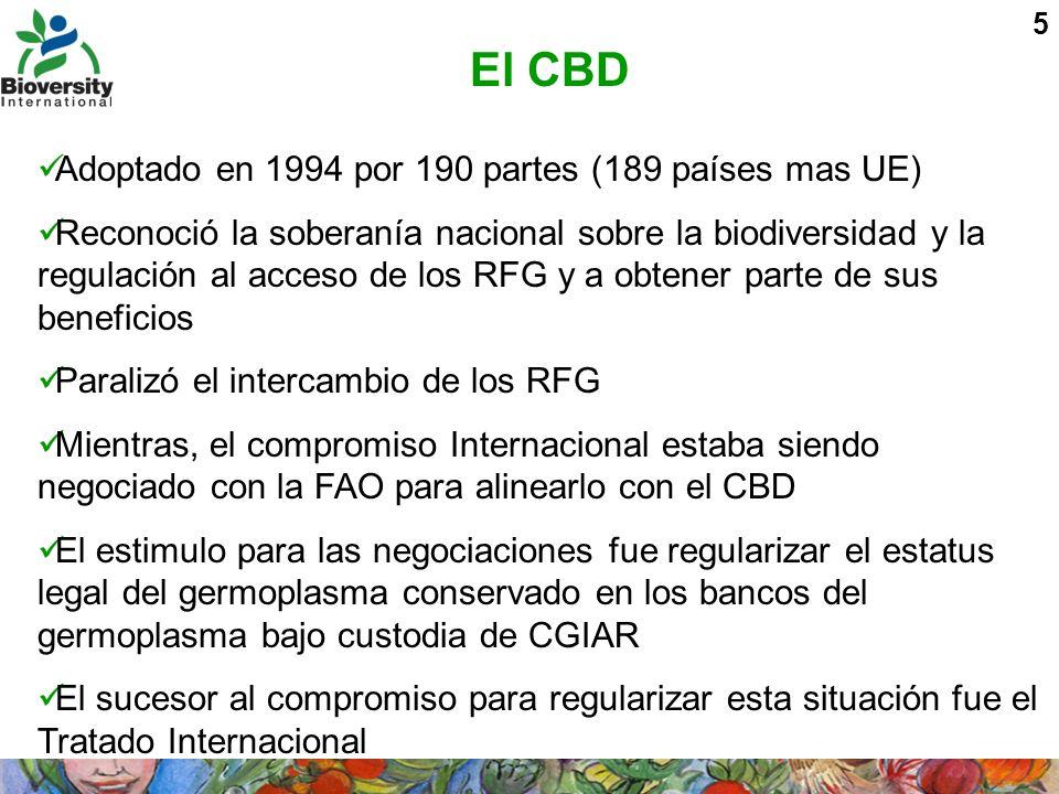 El CBD Adoptado en 1994 por 190 partes (189 países mas UE)