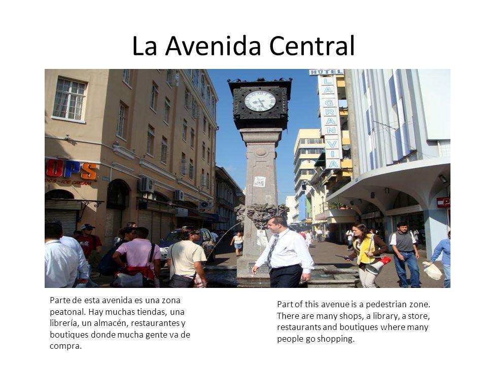La Avenida Central