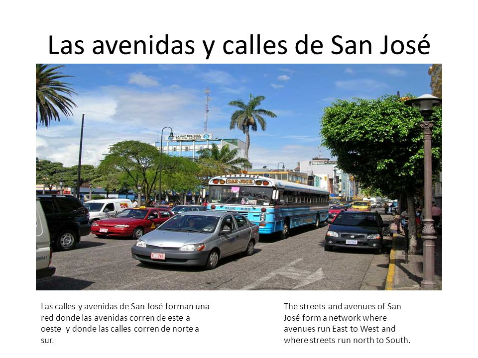 Las avenidas y calles de San José