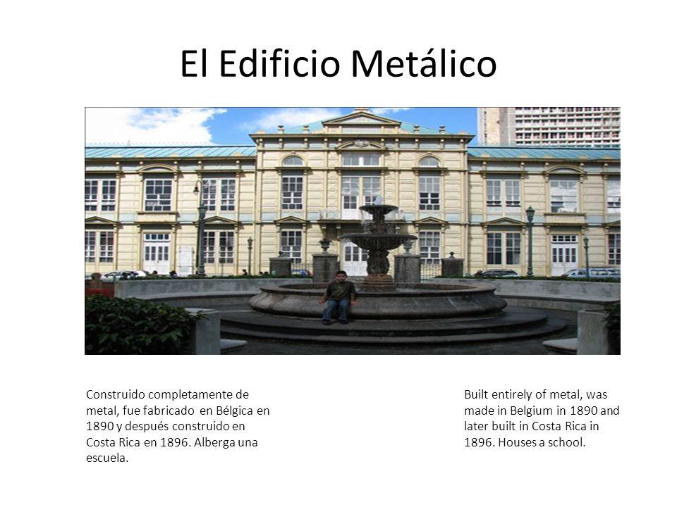 El Edificio Metálico