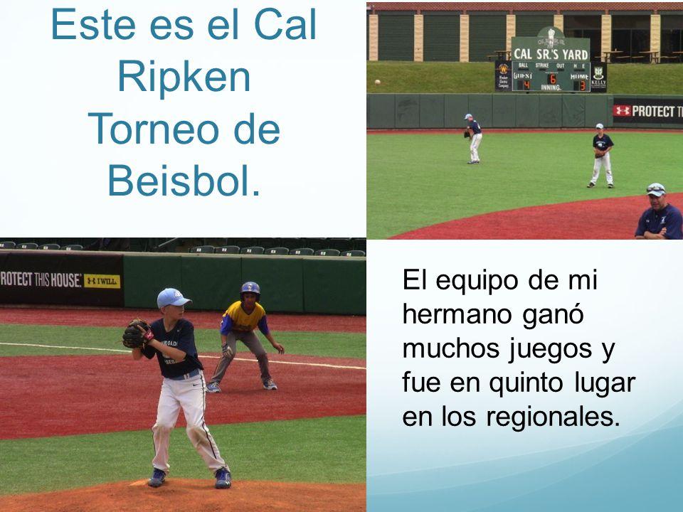 Este es el Cal Ripken Torneo de Beisbol.