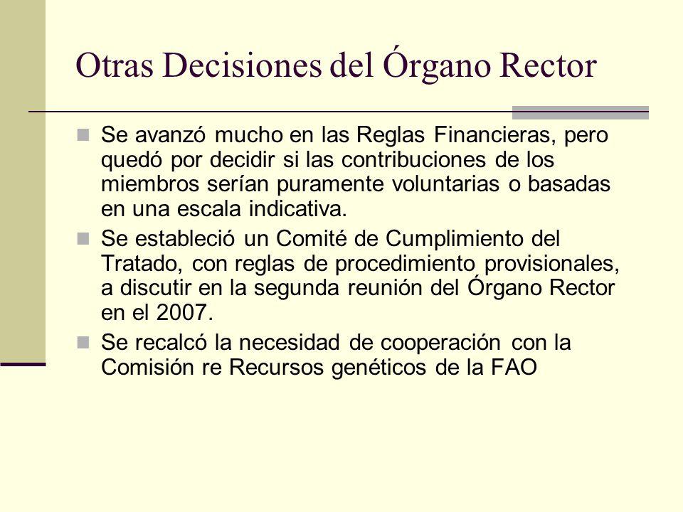 Otras Decisiones del Órgano Rector