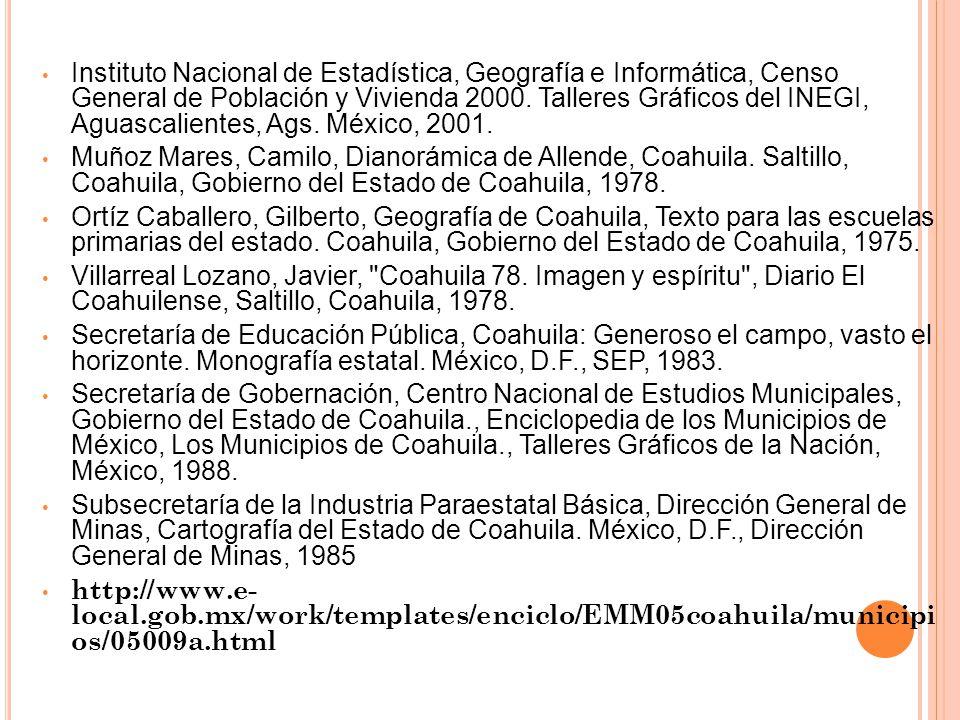 Instituto Nacional de Estadística, Geografía e Informática, Censo General de Población y Vivienda 2000. Talleres Gráficos del INEGI, Aguascalientes, Ags. México, 2001.