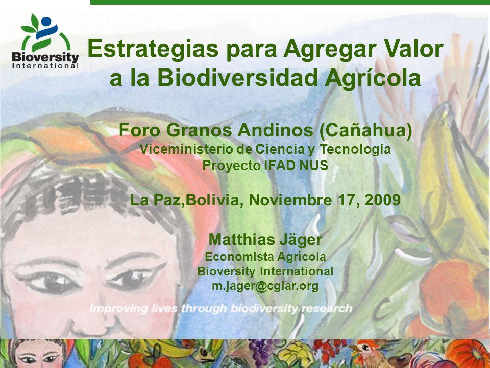 Estrategias para Agregar Valor a la Biodiversidad Agrícola