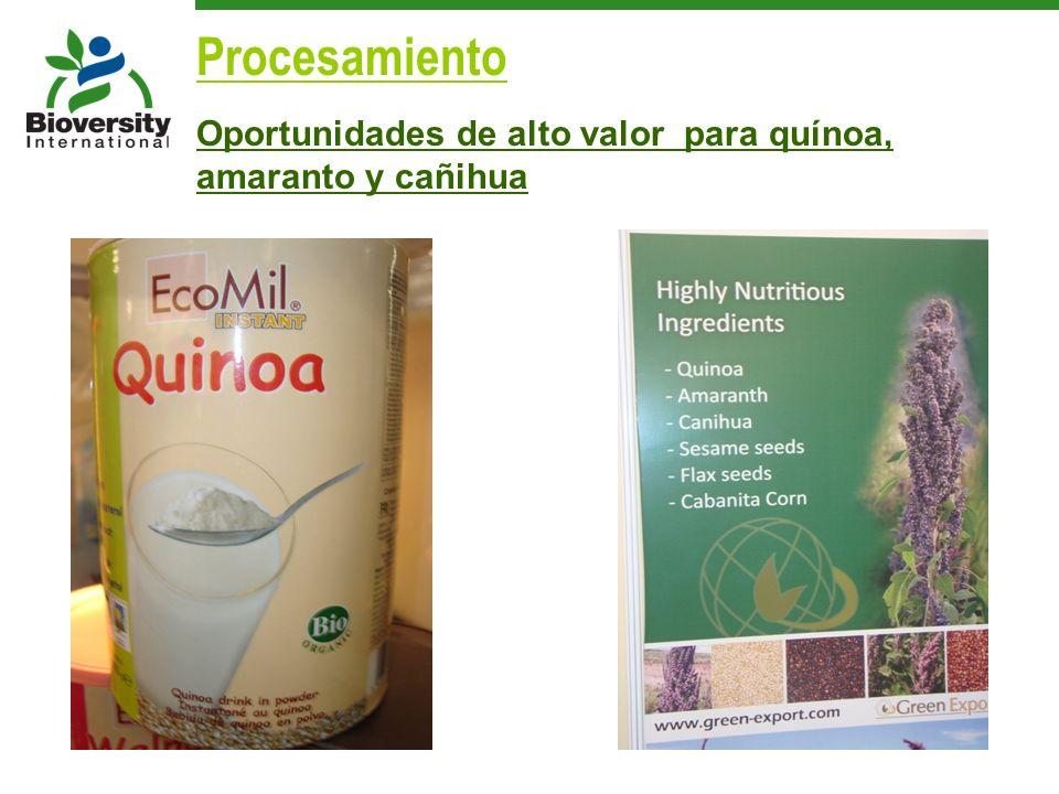 Procesamiento Oportunidades de alto valor para quínoa, amaranto y cañihua