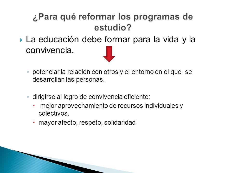 ¿Para qué reformar los programas de estudio