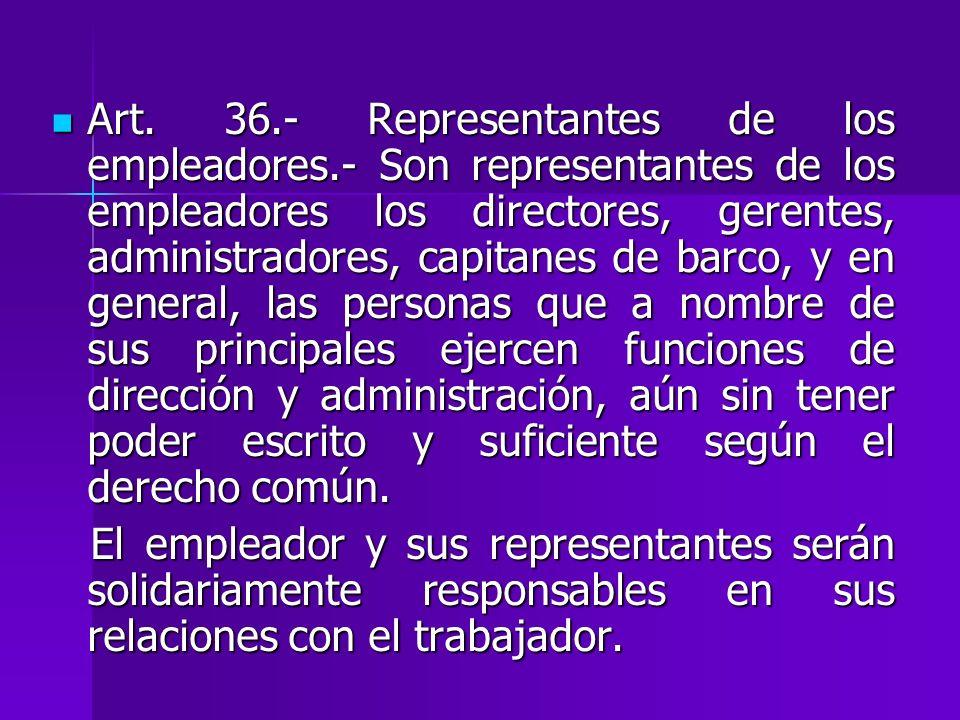 Art. 36. - Representantes de los empleadores