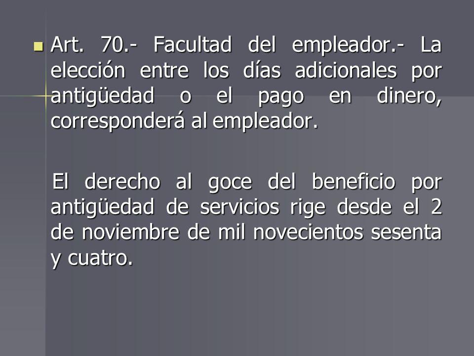 Art. 70. - Facultad del empleador