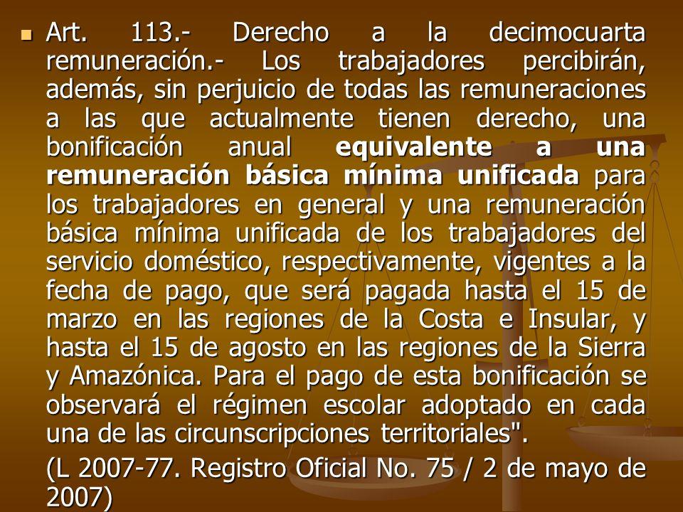 Art. 113. - Derecho a la decimocuarta remuneración