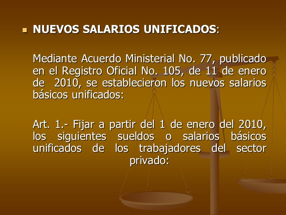 NUEVOS SALARIOS UNIFICADOS: