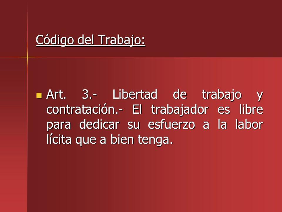 Código del Trabajo: Art.