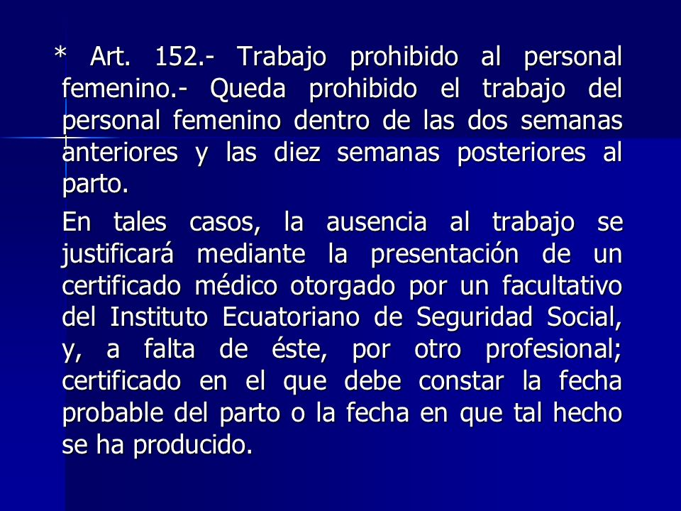 Art. 152. - Trabajo prohibido al personal femenino
