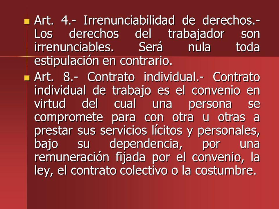 Art. 4. - Irrenunciabilidad de derechos