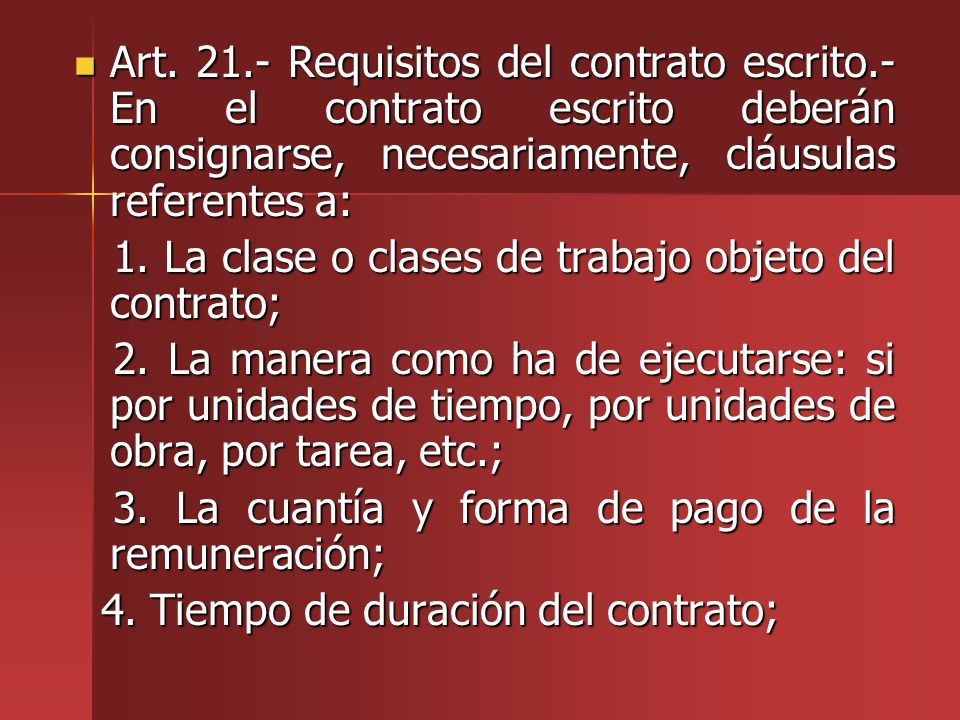 Art. 21. - Requisitos del contrato escrito
