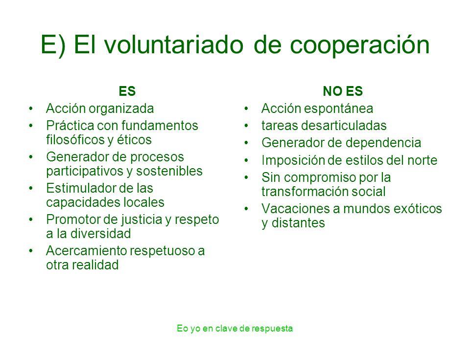 E) El voluntariado de cooperación