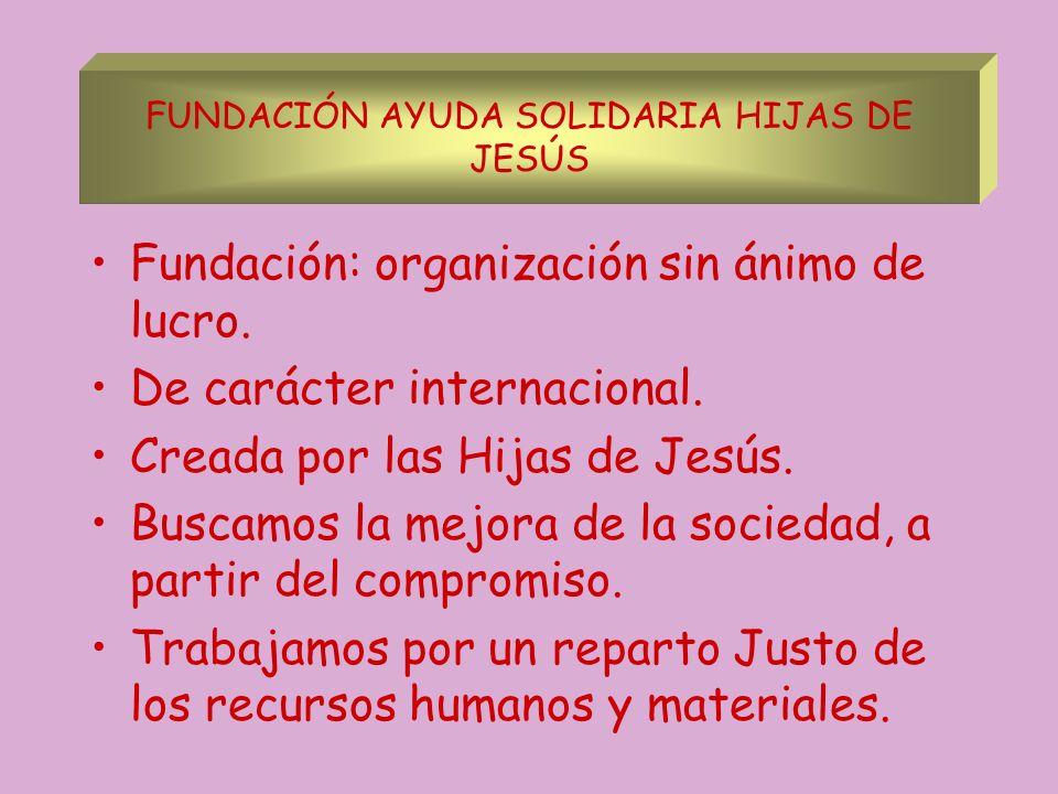 FUNDACIÓN AYUDA SOLIDARIA HIJAS DE JESÚS