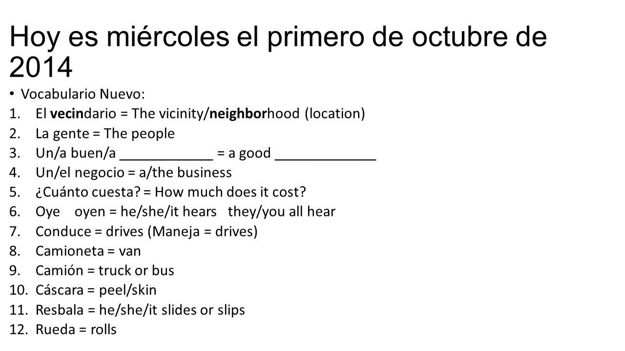 Hoy es miércoles el primero de octubre de 2014