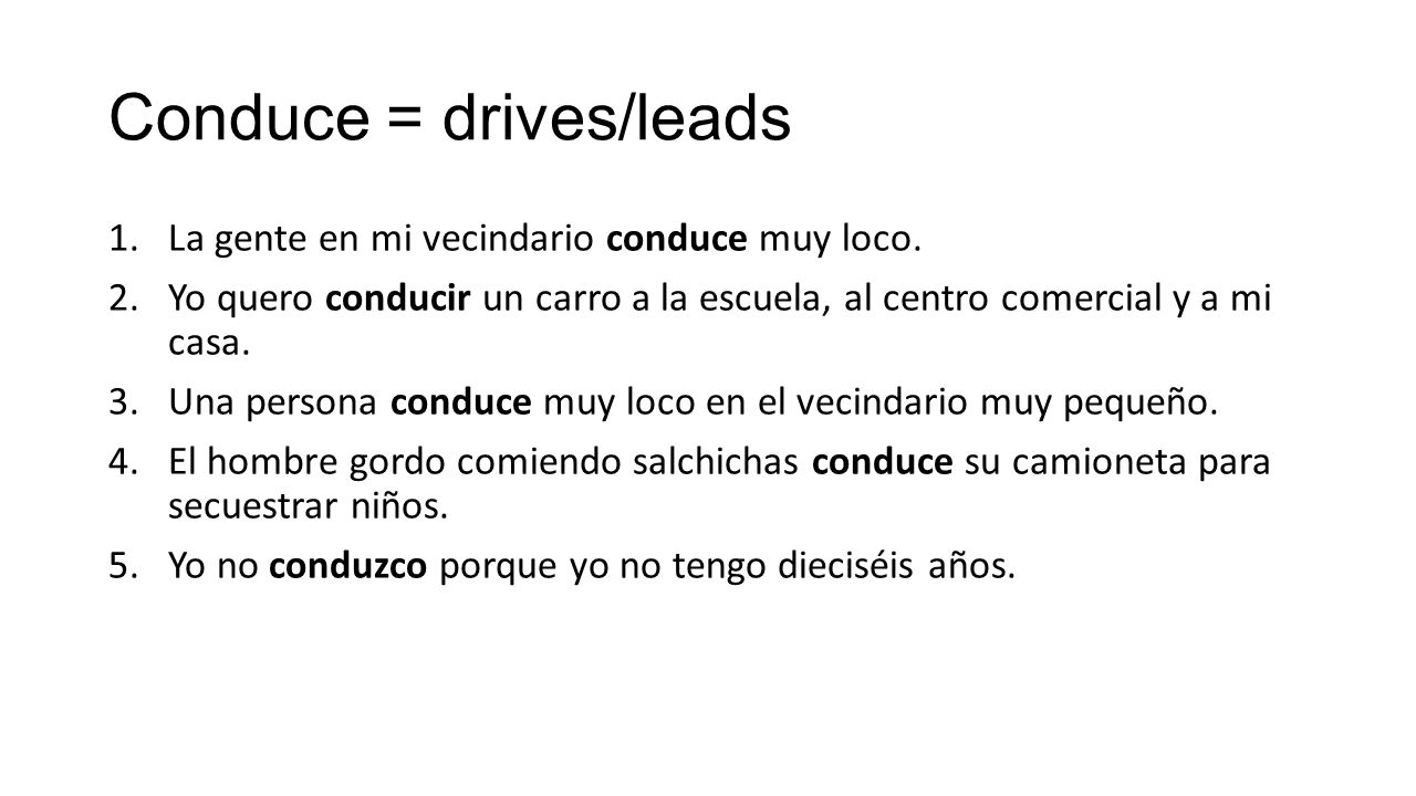 Conduce = drives/leads