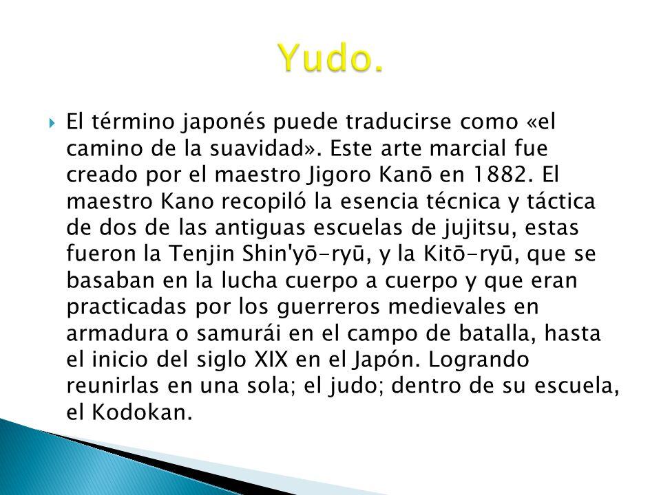 Yudo.