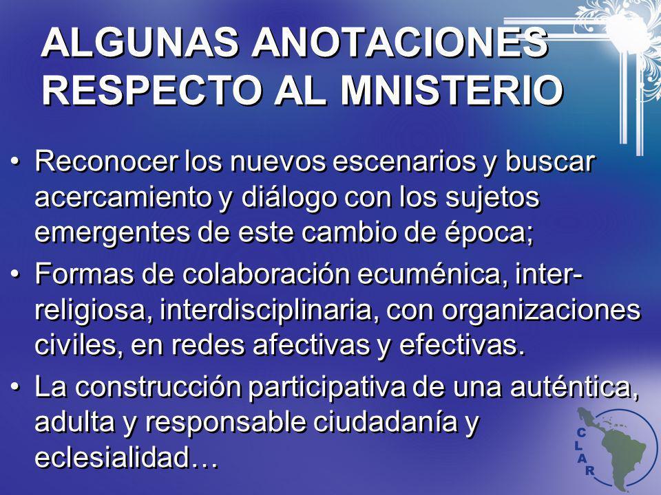 ALGUNAS ANOTACIONES RESPECTO AL MNISTERIO