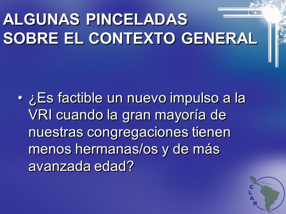 ALGUNAS PINCELADAS SOBRE EL CONTEXTO GENERAL