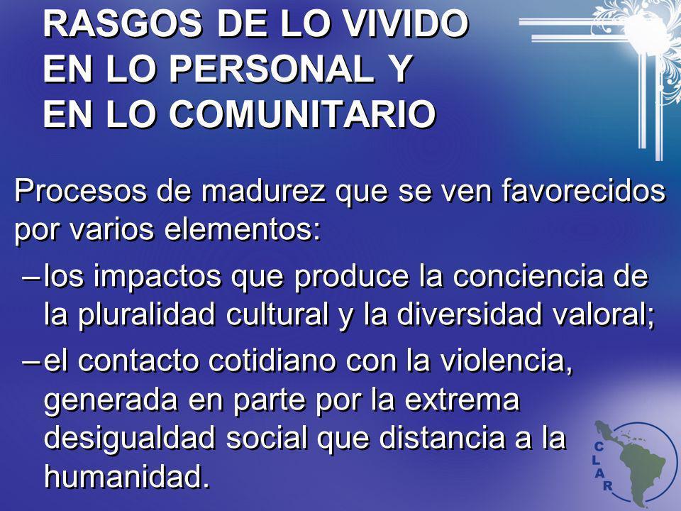 RASGOS DE LO VIVIDO EN LO PERSONAL Y EN LO COMUNITARIO