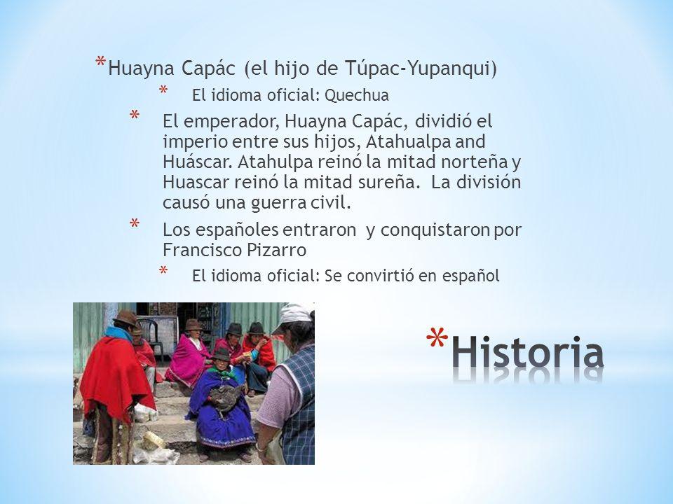 Historia Huayna Capác (el hijo de Túpac-Yupanqui)