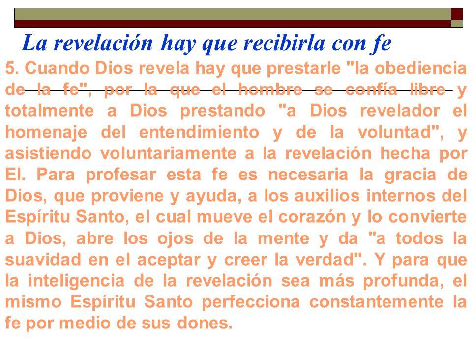 La revelación hay que recibirla con fe
