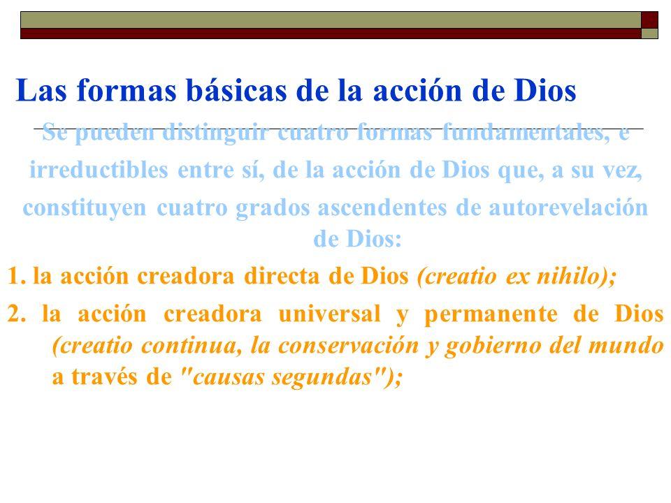 Las formas básicas de la acción de Dios