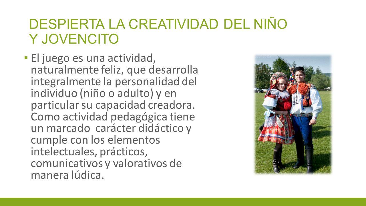 DESPIERTA LA CREATIVIDAD DEL NIÑO Y JOVENCITO