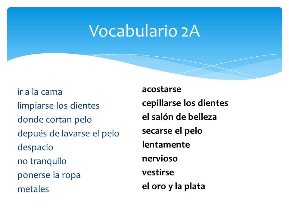 Vocabulario 2A acostarse