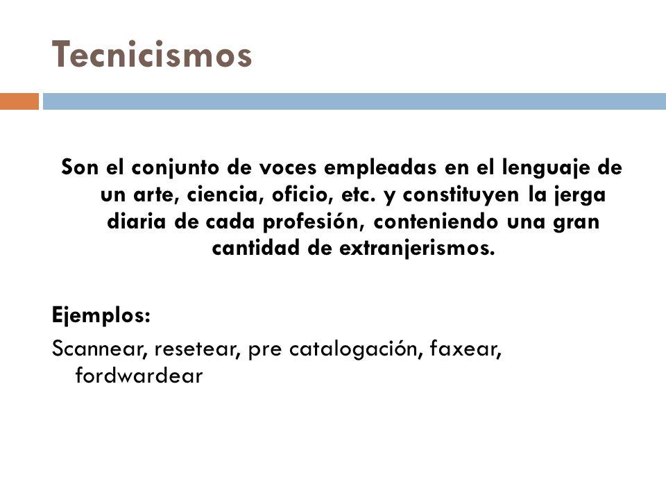 17 El Blog De Auriig Tecnicismos Neologismo Arcaismo