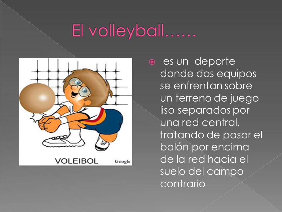 El volleyball……