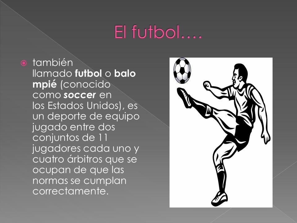 El futbol….