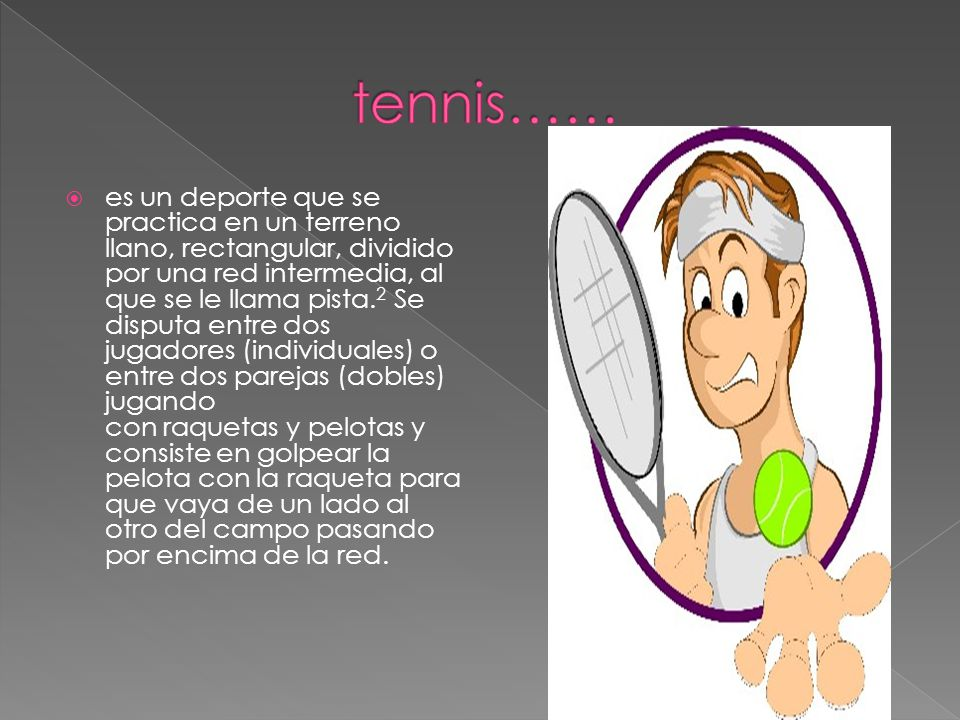 tennis……