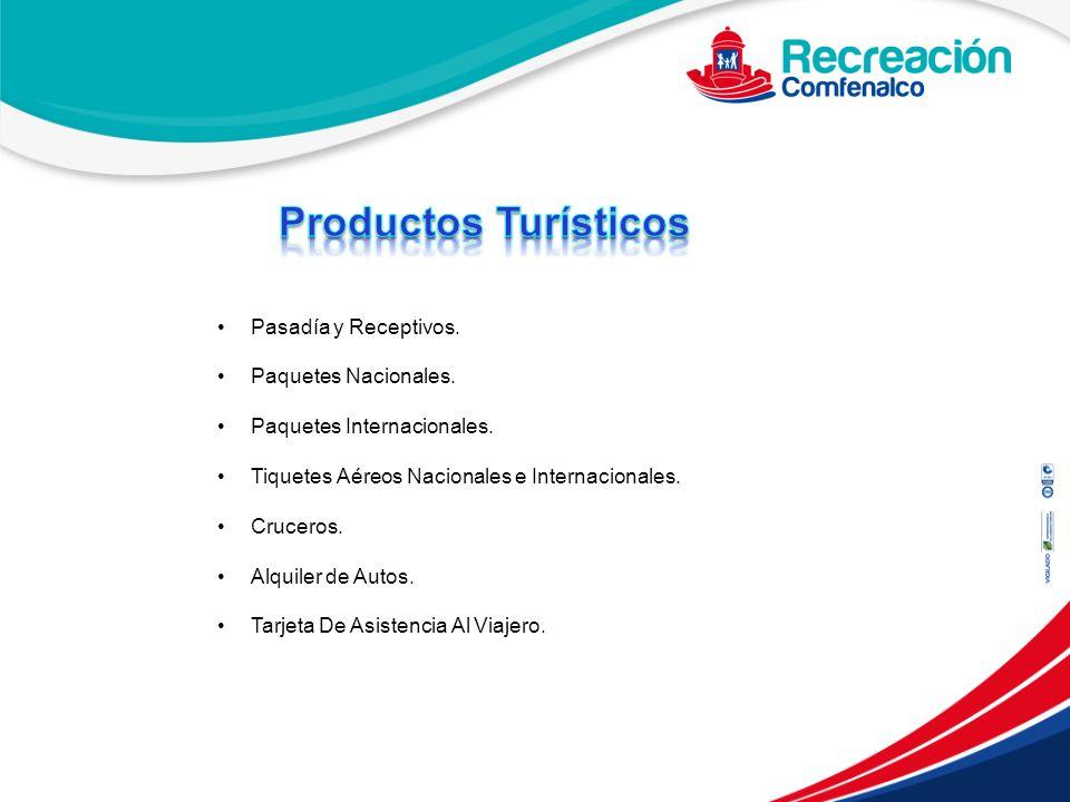 Productos Turísticos Pasadía y Receptivos. Paquetes Nacionales.