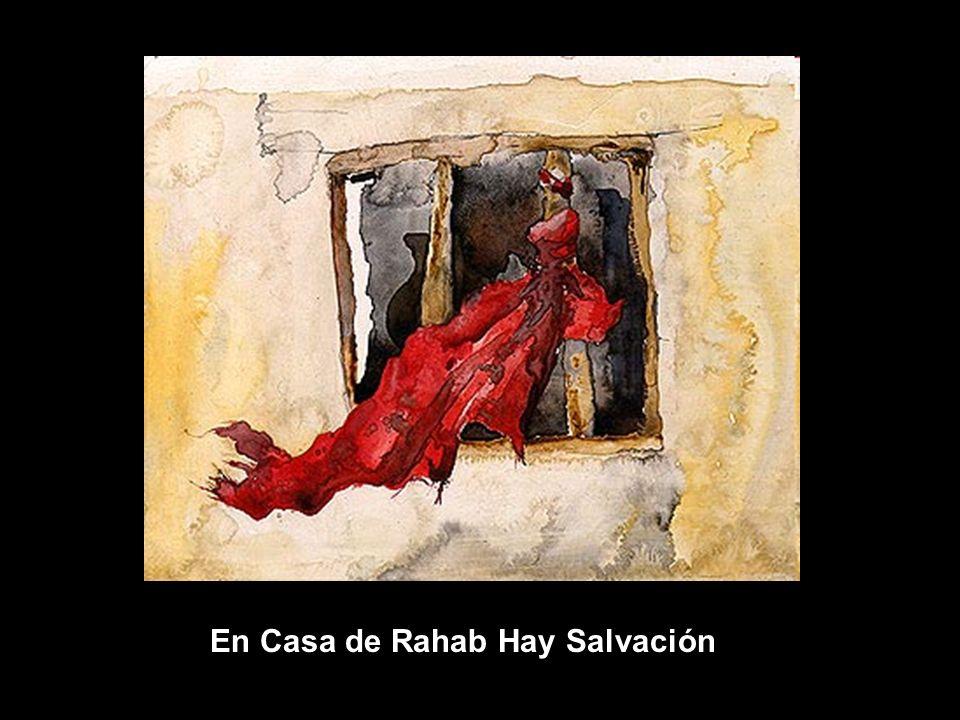 En Casa de Rahab Hay Salvación
