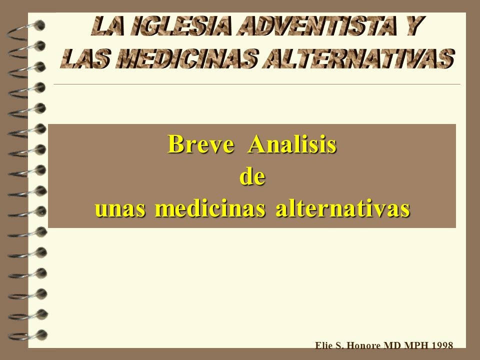 Breve Analisis de unas medicinas alternativas