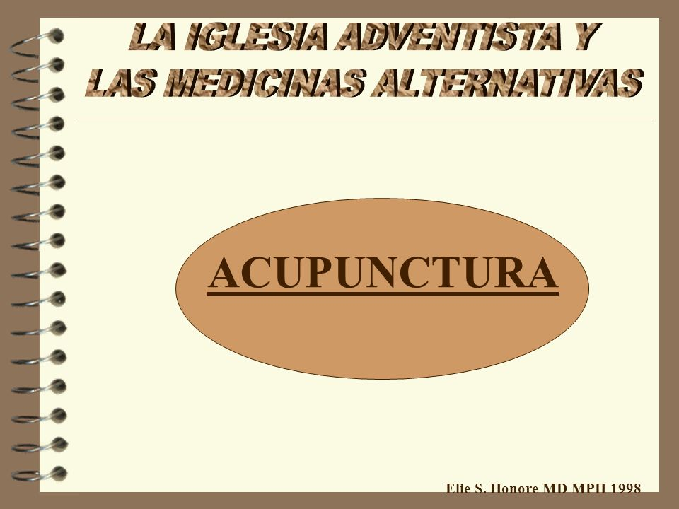 ACUPUNCTURA Elie S. Honore MD MPH 1998