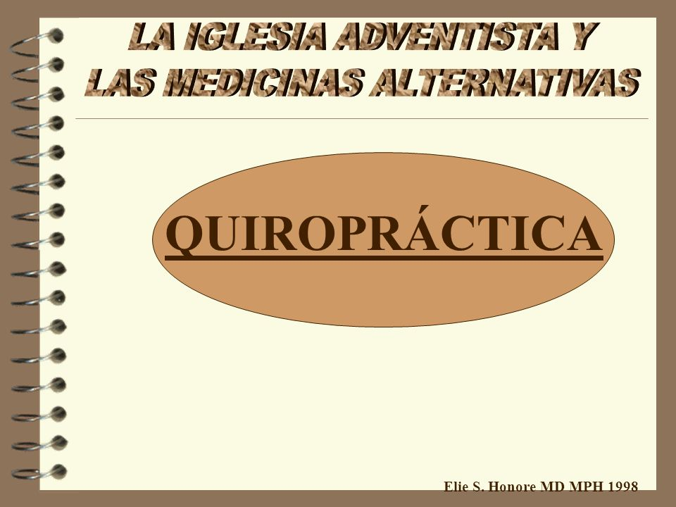 QUIROPRÁCTICA Elie S. Honore MD MPH 1998