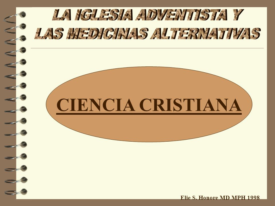 CIENCIA CRISTIANA Elie S. Honore MD MPH 1998