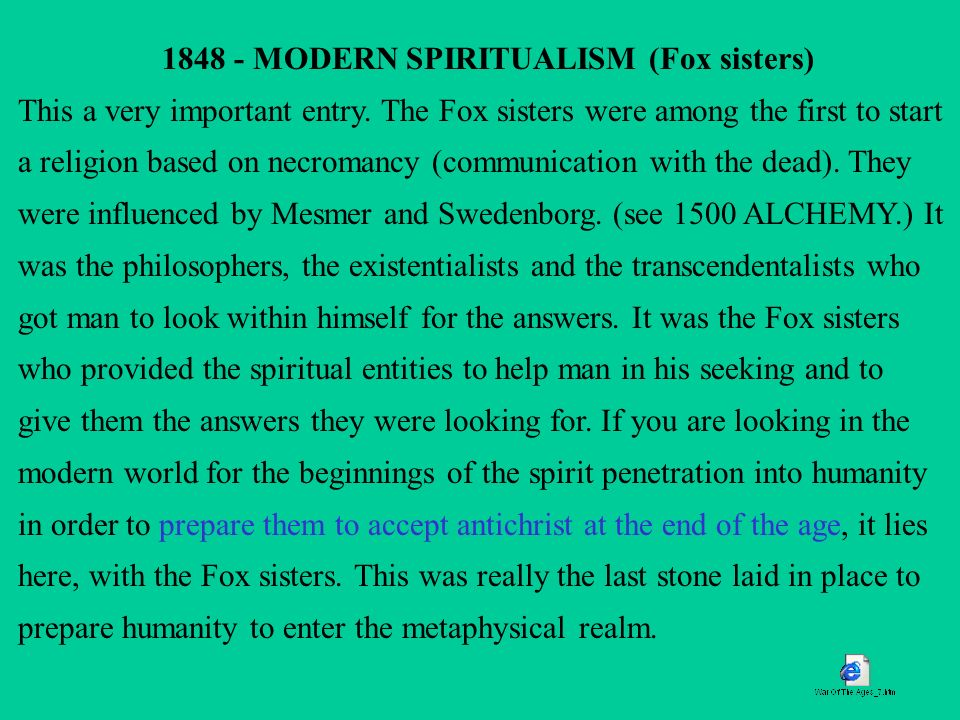 1848 - MODERN SPIRITUALISM (Fox sisters)